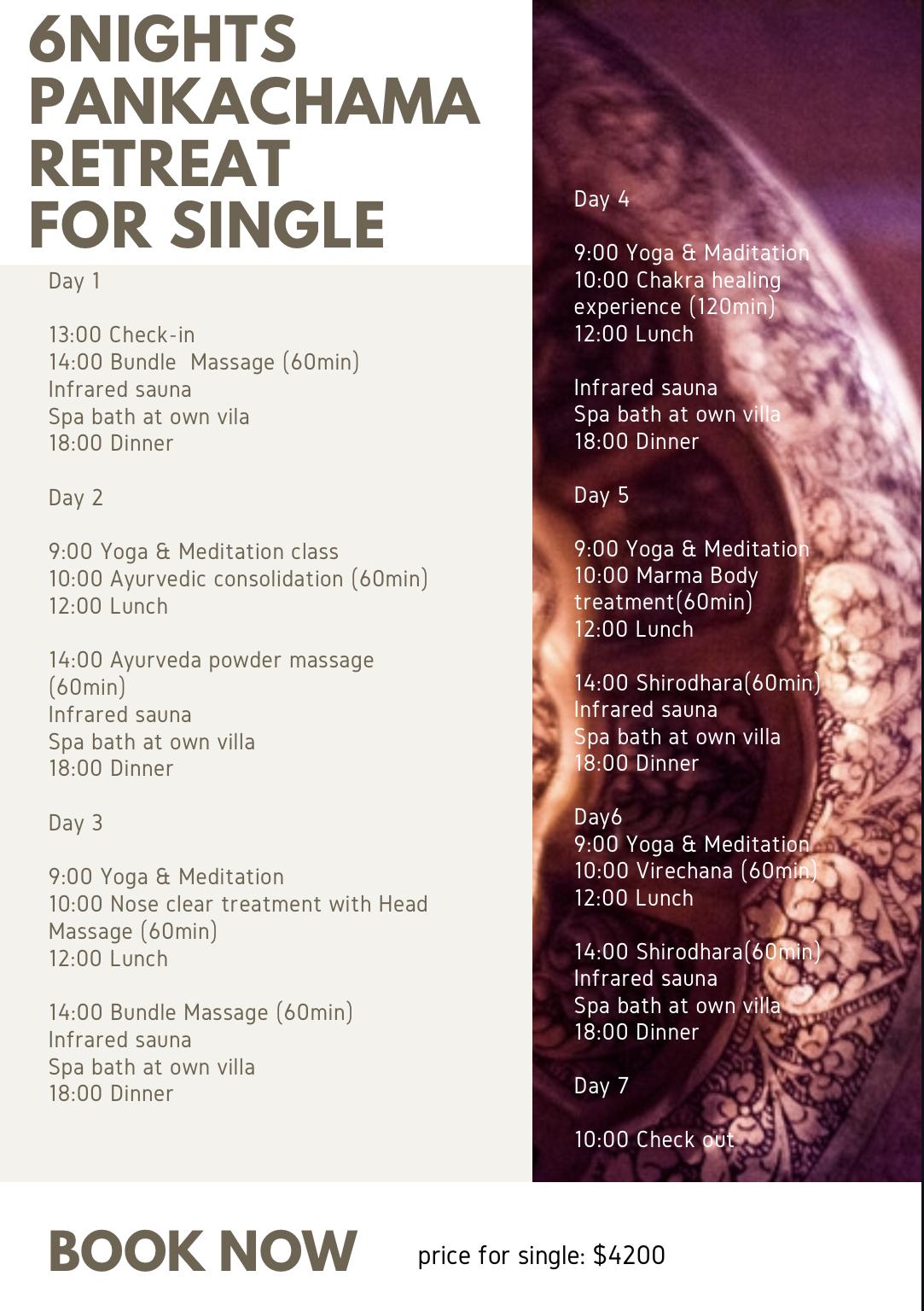 Pankacharma Retreat for Single